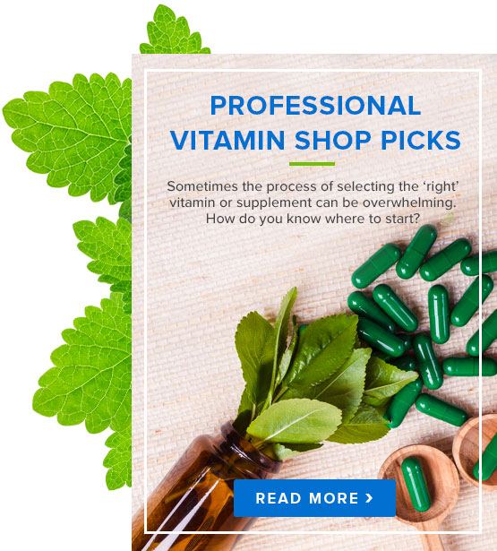 Professional Vitamin Shop Picks