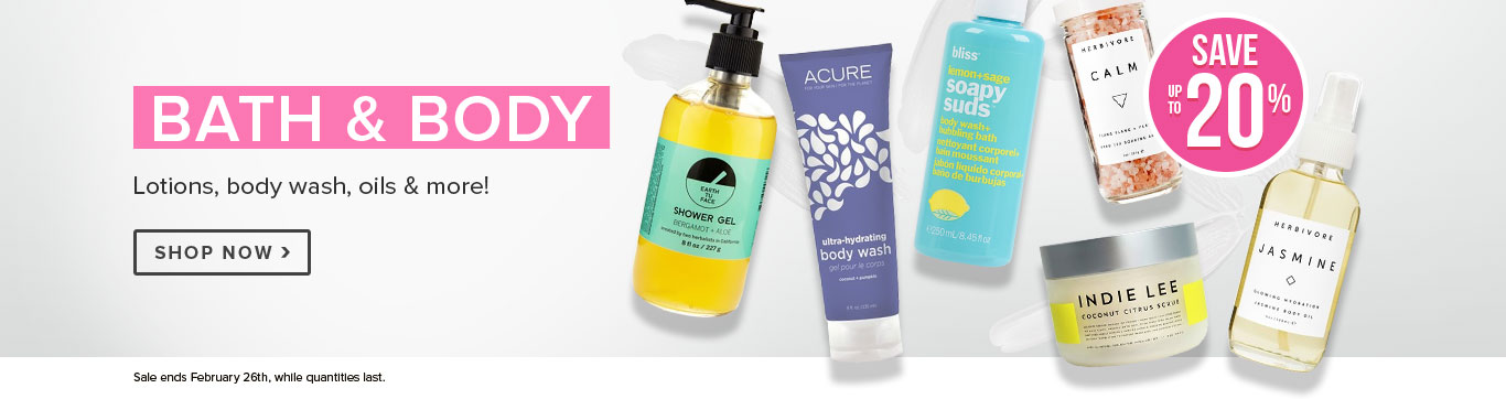 Save up to 20% on Bath & Body