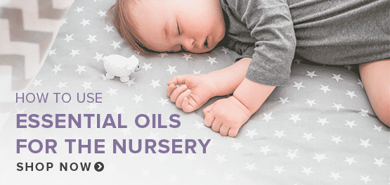 How to use essential oils for the nursery