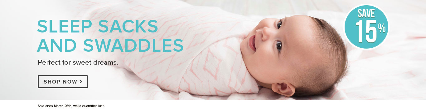 Save 15% on Sleep Sacks & Swaddles