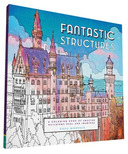 Fantastic Structures Colouring Book