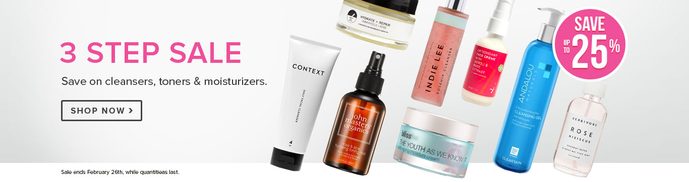 Save up to 25% on Cleansers, Toners & Moisturizers