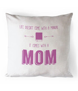 Printing Life Canada Life Doesn't Come With A Manual Canvas Pillow