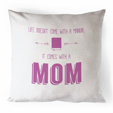 Printing Life Canada Life Doesn\'t Come With A Manual Canvas Pillow