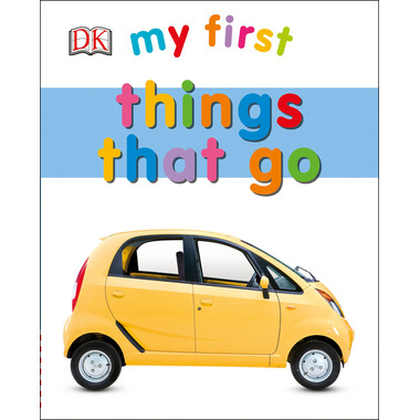My First Things That Go