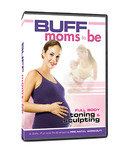 Buff Moms-To-Be DVD
