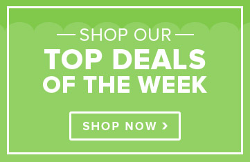 Shop Our Top Deals of the Week