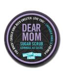 Walton Wood Farm Dear Mom Sugar Scrub