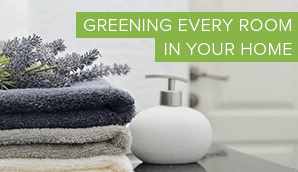 Greening Every Room In Your Home