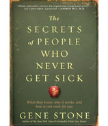 The Secrets of People Who Never Get Sick
