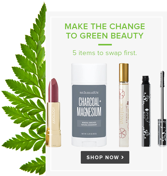 Make the Change to Green Beauty