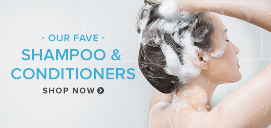 Our Fave Shampoo and Conditioners